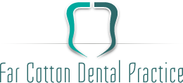 Far Cotton Dental Practice - Dentist Northampton